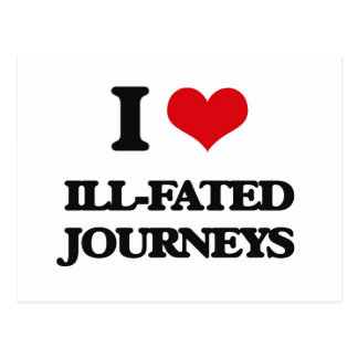 I love Ill-Fated Journeys Postcards