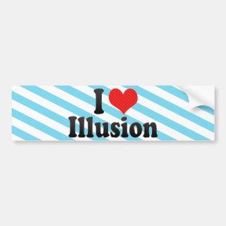 I Love Illusion Bumper Stickers