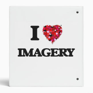 I Love Imagery 3 Ring Binders