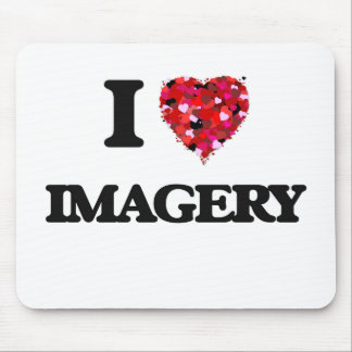 I Love Imagery Mouse Pad