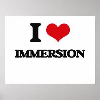 I Love Immersion Poster