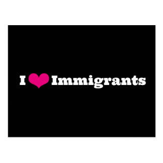 I Love Immigrants Postcard