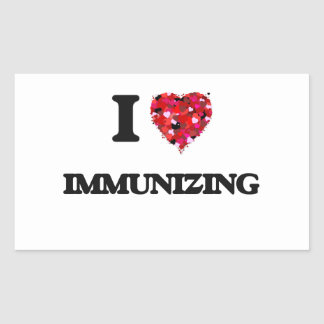 I Love Immunizing Rectangular Sticker