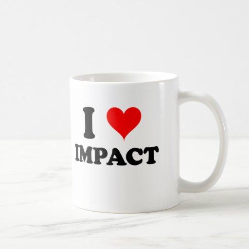 I Love Impact Coffee Mugs