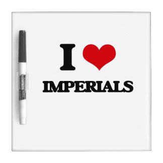I Love Imperials Dry-Erase Board