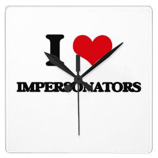 I love Impersonators Wallclock