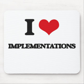 I Love Implementations Mouse Pad
