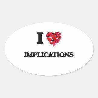 I Love Implications Oval Sticker