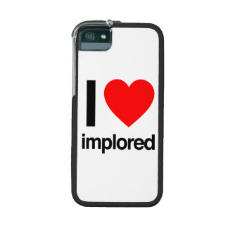 i love implored case for iPhone 5/5S