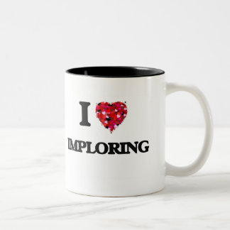 I Love Imploring Two-Tone Coffee Mug