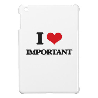 I Love Important Case For The iPad Mini