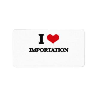 I Love Importation Address Label