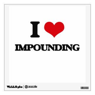 I Love Impounding Wall Skin