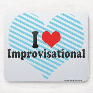 I Love Improvisational Mouse Pad