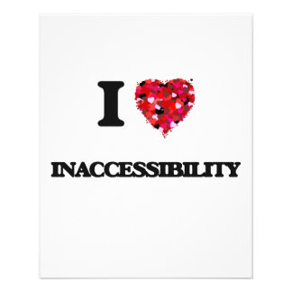 "I Love Inaccessibility 4.5"" X 5.6"" Flyer"