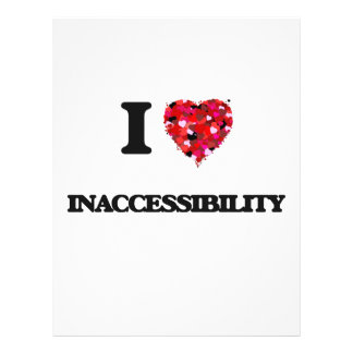 "I Love Inaccessibility 8.5"" X 11"" Flyer"