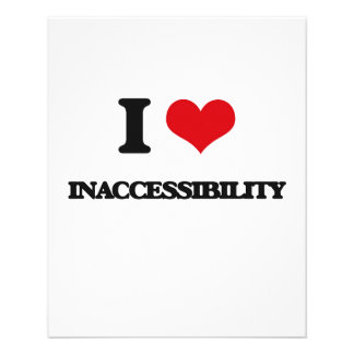 """I Love Inaccessibility 4.5"""" X 5.6"""" Flyer"""