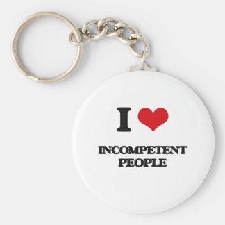 I Love Incompetent People Keychain