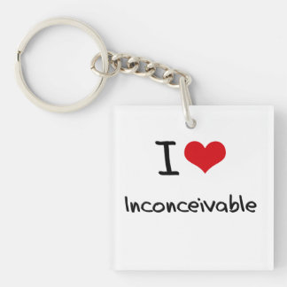 I love Inconceivable Double-Sided Square Acrylic Keychain
