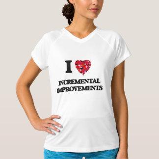 I Love Incremental Improvements Tee Shirts