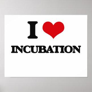 I Love Incubation Print