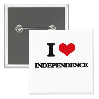 I Love Independence Pinback Buttons