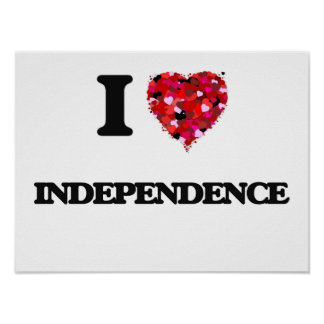 I Love Independence Poster