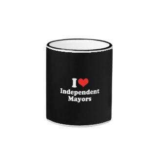 I LOVE INDEPENDENT MAYORS.png Ringer Coffee Mug