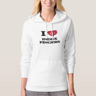 I Love Index Fingers Hooded Pullover