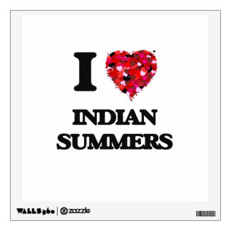 I Love Indian Summers Room Decals