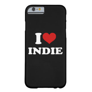 I Love Indie iPhone 6/6s Barely There iPhone 6 Case
