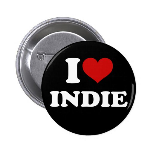 I Love Indie Pinback Buttons