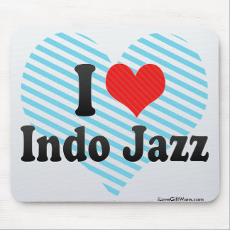 I Love Indo Jazz Mouse Pad