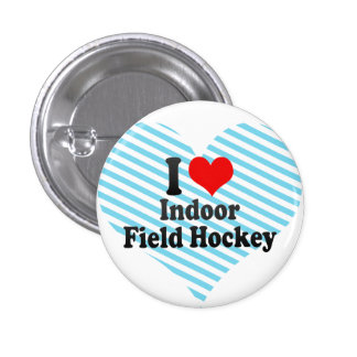 I love Indoor Field Hockey Button