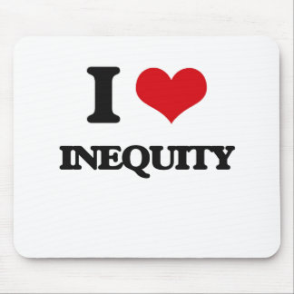 I Love Inequity Mouse Pad