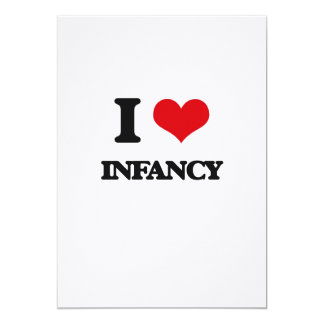 I Love Infancy 5x7 Paper Invitation Card