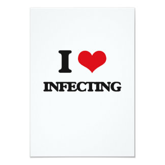 I Love Infecting 3.5x5 Paper Invitation Card
