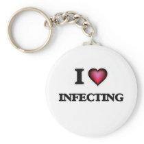 I Love Infecting Keychain