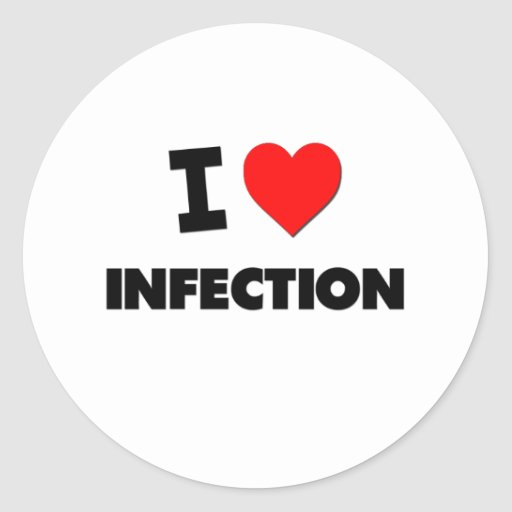 I Love Infection Classic Round Sticker