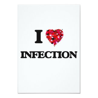 I Love Infection 3.5x5 Paper Invitation Card