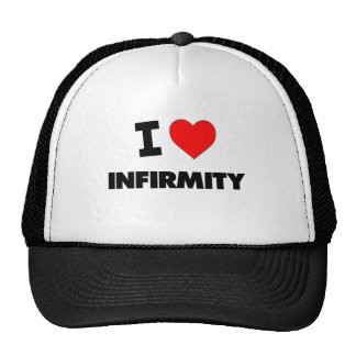 I Love Infirmity Trucker Hat