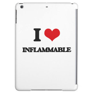 I Love Inflammable Case For iPad Air