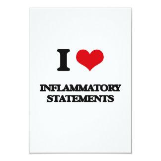 "I Love Inflammatory Statements 3.5"" X 5"" Invitation Card"