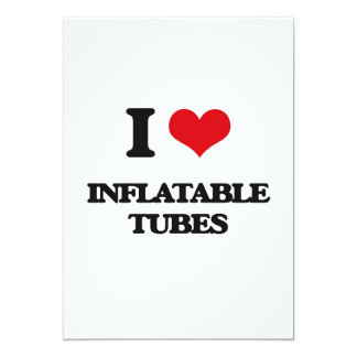 I Love Inflatable Tubes Card