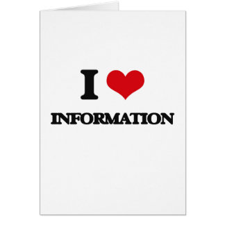 I Love Information Greeting Card