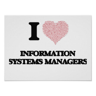 I love Information Systems Managers (Heart made fr Poster