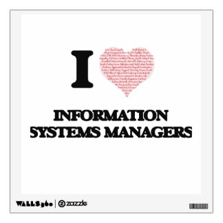 I love Information Systems Managers (Heart made fr Wall Decal