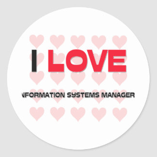 I LOVE INFORMATION SYSTEMS MANAGERS STICKER
