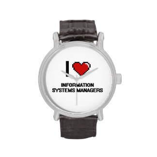 I love Information Systems Managers Wristwatch