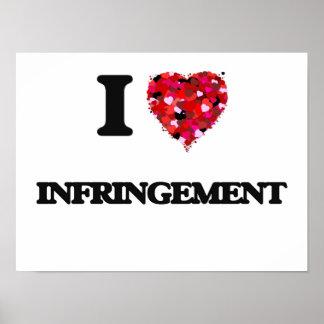 I Love Infringement Poster